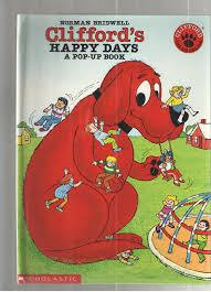 Clifford Halloween Book by Clifford U0027s Happy Days A Pop Up Book Norman Bridwell