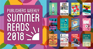 Best Summer Books 2018 Publishers Weekly
