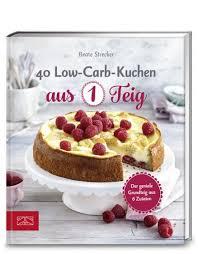 40 low carb kuchen aus 1 teig