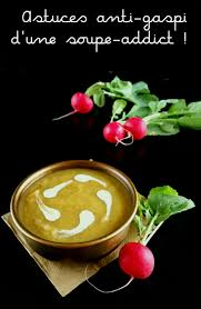 comment cuisiner les fanes de radis la soupe cet allié anti gaspillage astuces et idées recettes d