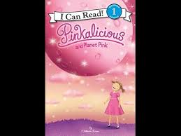Pinkalicious And Planet Pink By Victoria Kann Read Aloud