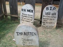 Awesome Halloween Tombstones by Funny Quotes You Are Next Sensational Tombstone Quotes Funny