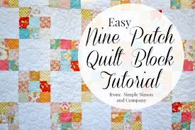 Nine Patch Quilt Block Tutorial Simple Simon and pany