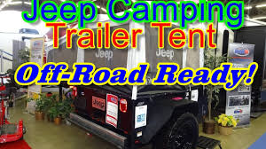 Way Cool Jeep Camping Trailer Tent At The 2017 Dallas RV Super Sale