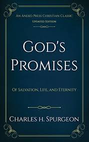Gods Promises Annotated Of Salvation Life And Eternity By Spurgeon