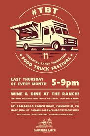 100 Food Truck Festival TBT Series Camarillo Ranch Foundation