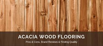 Home And Furniture Miraculous Acacia Wood Floor On Flooring Pros Cons Reviews Pricing