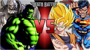 Hulk And Doomsday Vs Goku Superman By Strunton
