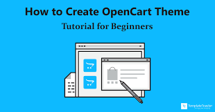 How To Create OpenCart Theme Tutorial For Beginners