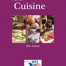 dictionnaire de cuisine dictionnaire de la cuisine par eric glatre aux editions bpi
