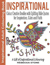 Inspirational Adult Colouring Book Colour Creative Doodles With Uplifting Bible Quotes For Inspiration Calm