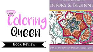 A Coloring Book For Seniors Beginners 1 Review