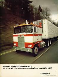 100 Kenworth Truck Company 1973 Ad Cabovers Pinterest S