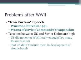 the cold war goal 10 problems after wwii iron curtain speech