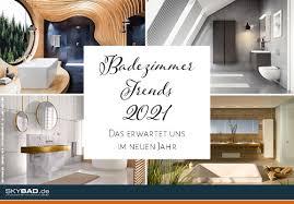 badezimmer trends 2021 skybad gmbh pressemitteilung lifepr