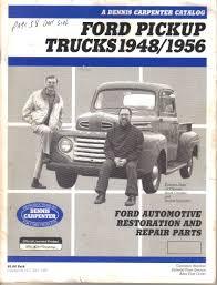 100 Dennis Carpenter Ford Truck Parts Catalog No 34T Pickup S 19481956