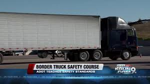 ADOT: Commercial Truck Program In Mexico Making American Roads Safer ...