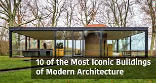 100 Top Contemporary Architects 10 Of The Most Iconic Buildings Of Modern Architecture