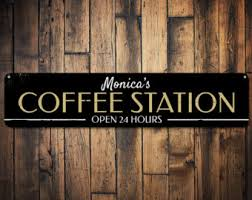 Coffee Station Sign Open 24 Hours Java Kitchen Decor Custom Barista