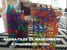 Valtech Magna Tiles 100 by Review Magna Tiles Vs Magformers Vs Super Magformers Vs