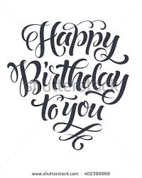 Vector golden text on black background Happy birthday to you lettering for invitation and greeting