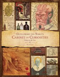 guillermo toro s cabinet of curiosities hardcover best