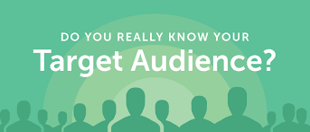 Do You Really Know Your Target Audience