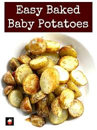 Easy Baked Baby Potatoes Incredibly And Absolutely Delicious Little Perfect As