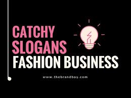 85+ Catchy, Urban Fashion Slogans & Taglines Ideas [Updated]