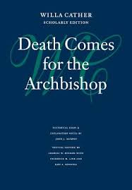 Death Comes For The Archbishop Book By Willa Cather