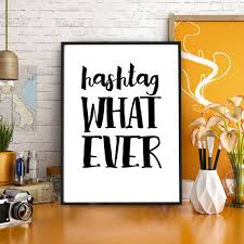 Hashtag Whatever Typography Poster Bedroom Decor Black White Digital Download Friday Motivational Scandinavian
