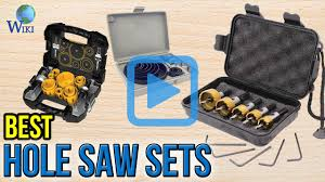 Tile Hole Saw Set by Top 8 Hole Saw Sets Of 2017 Video Review