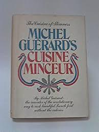 cuisine de a à z minceur eat well and stay slim the essential cuisine minceur michel