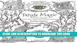 PDF Tangle Magic A Spellbinding Colouring Book With Hidden Charms Full Colection