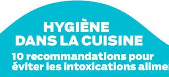 hygi鈩e alimentaire en cuisine hygiène dans la cuisine 10 recommandations pour éviter les