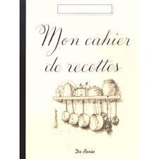 cahier de cuisine à remplir mon cahier de recettes livre cuisine salée cultura