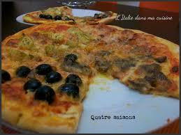 l italie dans ma cuisine pizza quatre saisons l italie dans ma cuisine