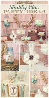 Shabby Chic Wedding Decor Pinterest by Best 25 Shabby Chic Birthday Ideas On Pinterest Shabby Chic