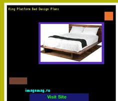 king platform bed woodworking plans 101717 the best image search