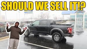 100 Sell My Truck Today Ing 2018 Ford RAPTOR F150 To CarMax ALREADY YouTube