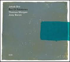 Republic Of Jazz: Jakob Bro / Thomas Morgan / Joey Baron - Bay Of ...