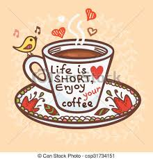Cute Greeting Card Of Cup Coffee And Hand Drawn Letters