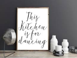 PRINTABLE QUOTEThis Kitchen Is For DancingKitchen DecorKitchen Wall Art
