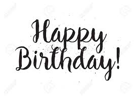 Black and white Happy birthday inscription Greeting card with calligraphy Hand drawn lettering design overlay