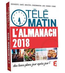 cuisine telematin livre almanach 2018 télématin leymergie william play bac p
