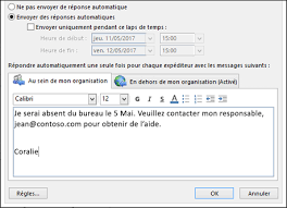 absence bureau envoyer des réponses automatiques d absence du bureau dans outlook