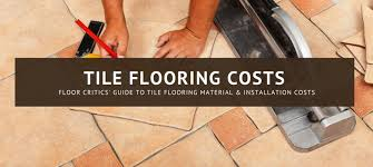 tile installation cost materials prices 2018 estimates