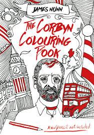 The Corbyn Colouring Book By James Nunn