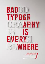 Bad Typography Is Everywhere Poster