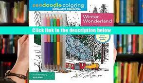 PDF Zendoodle Coloring Winter Wonderland Deluxe Edition With Pencils Jodi Best Pre Order